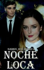 Noche Loca *Martin Garrix y tu* by garrix_sud_america