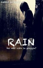 Rain  by AmbraMannocchi