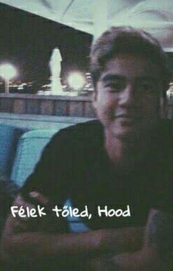 Félek tőled, Hood |cth|