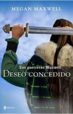 DESEO CONCEDIDO (Guerreras Maxwell 1) Megan Maxwell by FGarciia69
