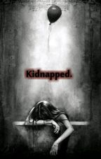 Kidnapped. by WriterShade