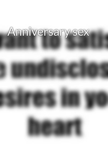Wife anniversary sex black