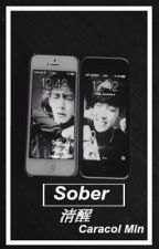 Sober (VHope) by CaracolMin
