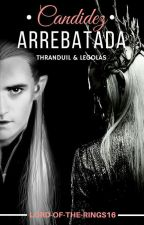 Candidez Arrebatada [Thranduil y Legolas] #POI2016 #POP2017 #SummerAwards2017 by Lord-of-the-Rings16