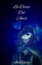 La Diosa De Amor ×Raper!Sans× [Book 1,2&3] by -ImBeluote-