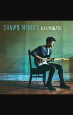 Shawn Mendes Illuminate Lyrics  by IstMabel