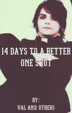 14 Days to a Better One Shot by Maker-of-History