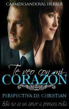 •|TE VEO CON MI CORAZÓN|• perspectiva de Christian by CarmenSandovalHerrer