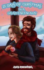 25 Days of Christmas in a Galaxy Far Far Away by AmaeK1eerz