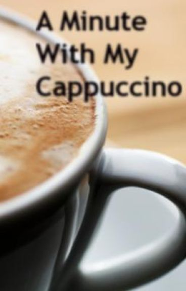 A Minute With My Cappuccino (boyxboy)