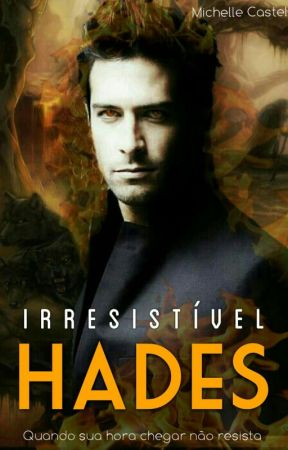 Irresistível Hades  by MichelleCastelli