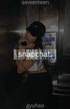 snapchat ✧ gyuhao [✓] by sevventeen