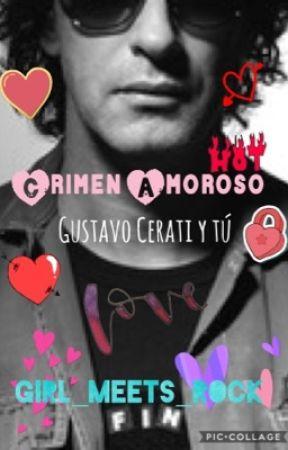 Crimen amoroso: Gustavo Cerati y tú by Lere_the_one