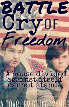 Battle Cry of Freedom by GoTfan25966