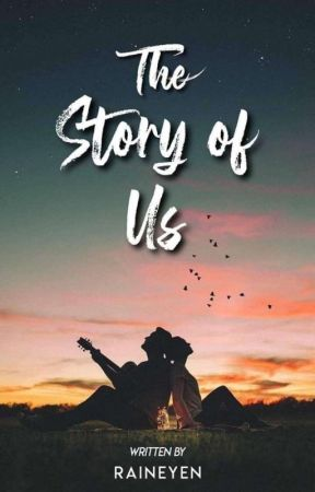 The Story of Us (Tagalog Version) by raineyen