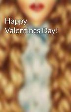 Happy Valentines Day! by jasjasjaslyn
