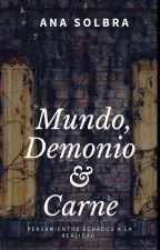 Mundo, Demonio y Carne by AnaSolbra