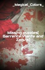 Missing puzzles[ Garrence Vlante and Zanvis] by _Magical_Colors_