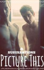 Picture This - BoyXBoy by Susurrations