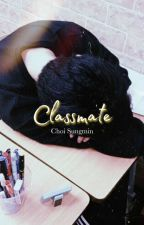 Classmate ┊Choi Sungmin ┊ by -FemaleMonster