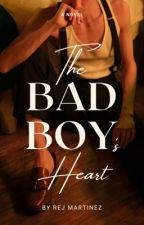 The Bad Boy's Heart by rejmartinez