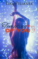 Tempting Of You by nuruljannah08