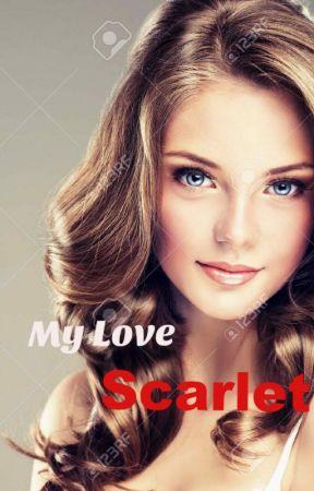 My Love Scarlet (GxG) by 1WanderingMind1