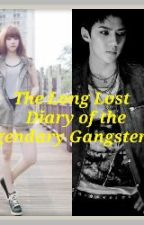 The Long Lost  Diary Of The Legendary Gangster by misspaulfranco