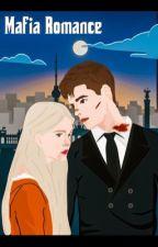 Mafia Romance by Valentinaarbp14