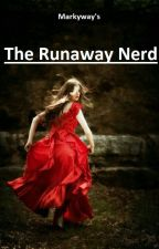 The runaway nerd by markyway