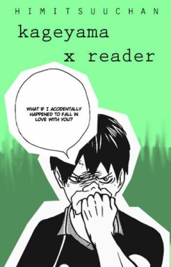 Kageyama x Reader (Haikyuu!! Fanfic) - ひみつだ。 - Wattpad