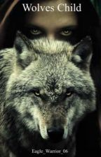 Wolves child (NL) by Eagle_Warrior_06