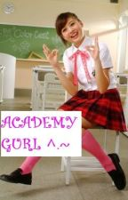 Academy Gurl ^.~ by justSMILING