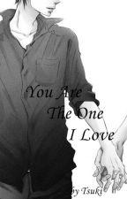You Are The One I Love by Tsuki_Uragiri