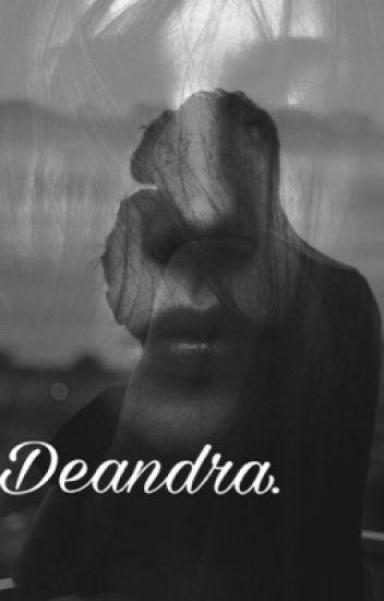 Deandra.