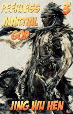 Бесподобный Воинственный Бог | Peerless Martial God [Том 3] by Over1ord