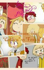 "Amor Invencible ""Goldica"" vs ""Foxica"" by LilyFloresFnafHS"