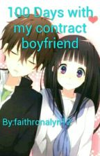 100 days with my contract boyfriend by faithronalyn12