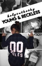 Young & Reckless - c.g by idolixd