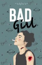 I'm a bad girl by Ernawati117
