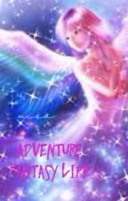 Adventure Fantasy Life by AininZuhayra