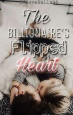 The billionaire's Flipped Heart by i7love8allah6