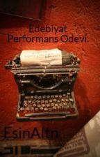 Edebiyat Performans Odevi. by midesineasik