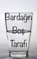 Bardağın Boş Tarafi by nil893765