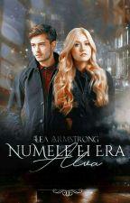 Numele ei era Alva  by LeaArmstrong