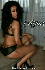 Affair-August Alsina by Babiee_Productionss