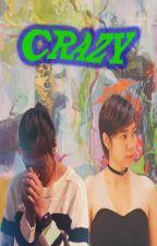 Crazy by Team_MikaReyes