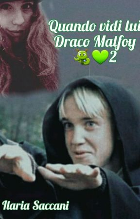 |Quando vidi lui:Draco Malfoy 2|Fan~Fiction♥️|vol.2 by ThomasMoroni