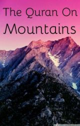 The Quran On Mountains by MuslimYouth