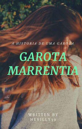 A Garota Marrentia by vily_pensativa